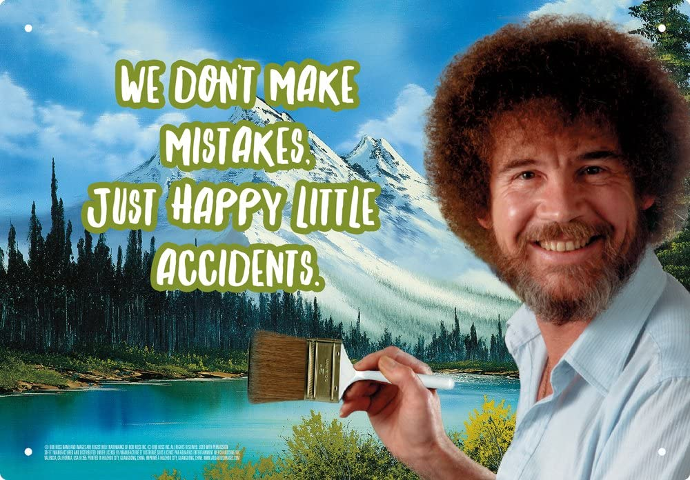Happy Little Accidents Tin Sign