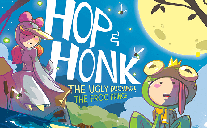 Hop & Honk - The Ugly Duckling and the Frog Prince