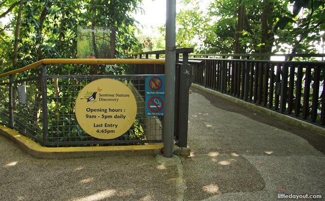 Admission times to Sentosa Nature Discovery