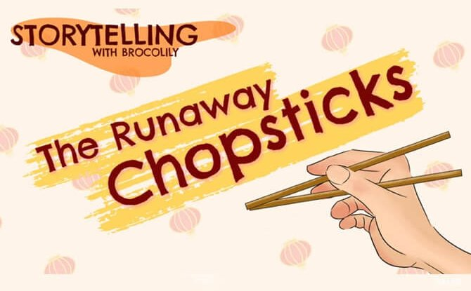 The Runaway Chopsticks